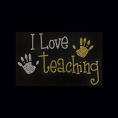Teaching I Love Teaching  6x9  Rhinestone Bling by BlingByBates