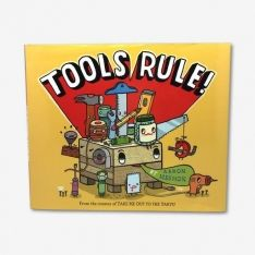 Tools Rule!, Aaron Meson. Available at TeichDesign.com $18