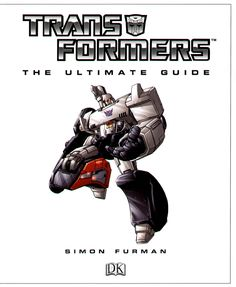Transformers: The Ultimate Guide by Simon Furman Title Page