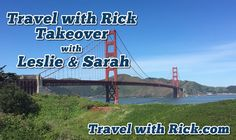 Travel with Rick Takeover with Leslie & Sarah. This week the show gets taken over again, and this time it's an inside job! My wife Leslie and daughter Sarah go to San Francisco and we get to hear all about it. Each year Leslie plans a mom and daughter trip with Sarah, well actually Sarah does the planning, and this year they're in San Francisco!