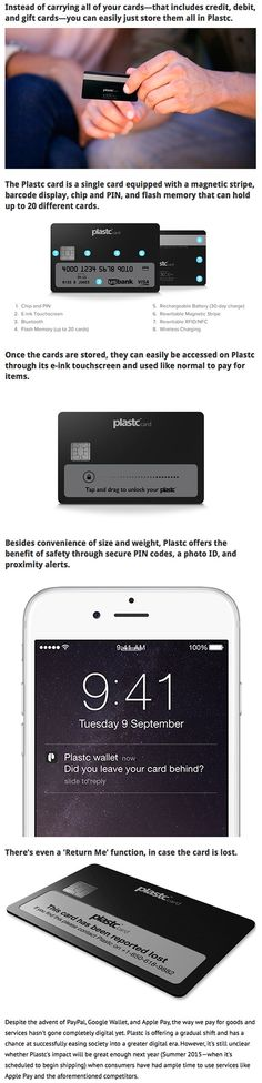 Plastc is the one credit card you'd ever need to carry with you because unlike other cards, it's actually a sophisticated device that lets you store 20 different credit cards in it.