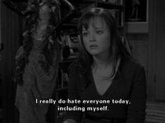 Imagem de hate, gilmore girls, and alexis bledel Playlists, Team Logan, Gilmore Girls Quotes, Glimore Girls, Lorelai Gilmore, Hate Everyone, Netflix, Film Quotes, Film Serie