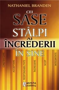 Nathaniel Branden - Cei sase stalpi ai increderii in sine - - elefant. Carti Online, Know Meaning, Good Books, Books To Read, Motivational Books, Learn English, Self Help, Psychology, Spirituality