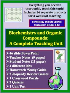 Biochemistry and Organic Compounds:  A Complete Teaching Unit Plan