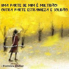 Coisas de Terê→ Ferreira Gullar - Poeta brasileiro.