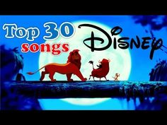 Best Disney Songs Ever - Top 40 Greatest Disney Songs Of All Time (New Playlist 2014) - YouTube