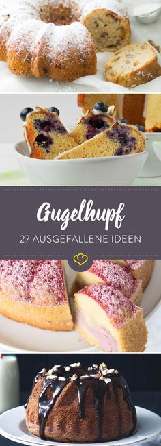 27 ausgefallene Rezepte A life without Gugelhupf is possible, but meaningless. So here are our favorite recipes – classic with yeast, sparkling with sparkling wine or as marble cake. Cookie Desserts, No Bake Desserts, Dessert Recipes, Quick Cake, Gateaux Cake, Bakery Cakes, Marble Cake, Sweet Cakes, Bread Baking