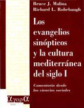 Los evangelios sinópticos y la cultura mediterránea del siglo I : comentario desde las ciencias sociales / Bruce J. Malina, Richard L. Rohrbaugh - Estella [Navarra] : Verbo Divino, 1996