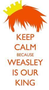 (keep calm,harry potter,weasley is our king)