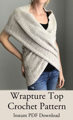 Snuggly, slouchy the Wrapture top is like being wrapped in a cuddle. Instant download for the pattern.  Crochet pattern, Crochet wrap pattern #affiliate
