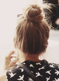 Can't go past a top knot for a simple and easy hairstyle.