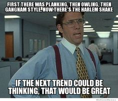 That would be great...