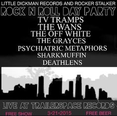 Little Dickman Records & Rocker Stalker Present: Rock n Roll Day Party   Saturday, March 21, 2015   1pm - ?   Trailer Space Records: 1401 A Rosewood Ave., Austin, TX   Free show featuring TV Tramps, The Wans, The Grayces, and more; free beer   Free with RSVP: http://2015.do512.com/littledickmanrocknrolldayparty2015