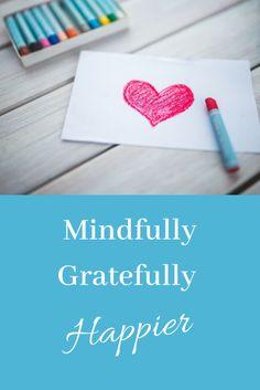 Mindfully Gratefully
