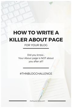 about page, how to write an about page, writing an about page, about page tips, blogging tips, blogging advice
