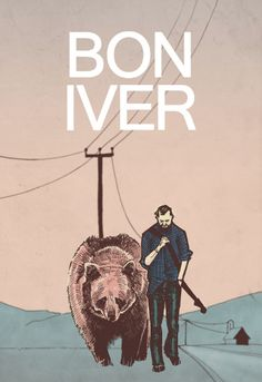 bon iver......the man who sings me to sleep almost every night lately. Beautiful music!!