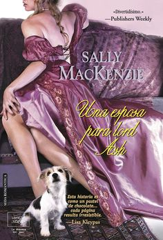 Una esposa para Lord Ash/ A Wife for Lord Ash (Paperback) (Sally MacKenzie) Ashes Love, Lord, Romance Novels, Sally, My Books, Erotic, Music, Romances, 3