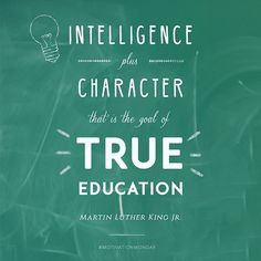 Intelligence plus character, that is the goal of true education #bused #motivationmonday