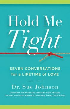 37 best books on love and relationships images on pinterest hold me tight seven conversations for a lifetime of love fandeluxe Image collections