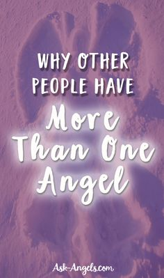 Why Other People Have More Than One Angel...