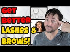 (631) How To Grow Better Brows And Lashes | Chris Gibson - YouTube Best Lashes, Beauty Hacks, Beauty Tips, Brows, How To Look Better, Skin Care, Youtube, Hair, Eyebrows