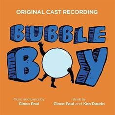 Cinco Paul - Bubble Boy (Original Cast Recording)
