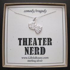 I just thought I'd share this with you fellow Theater Nerds!  I also can print it out with THEATRE NERD.  That spelling is even more nerdier.  :) :)