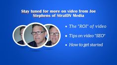 Joe Stephens of StratDV Media talks about how a web video marketing strategy can benefit even small businesses.