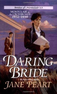 Daring Bride (Brides of Montclair #13) by Jane Peart, http://www.amazon.com/dp/0310202094/ref=cm_sw_r_pi_dp_7-g2qb1PEX109