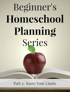 Know Your Limits - Homeschool planning