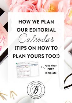 Learn how we plan our own editorial calendar and tips on how to plan yours too! We also included a template of our editorial calendar for you!