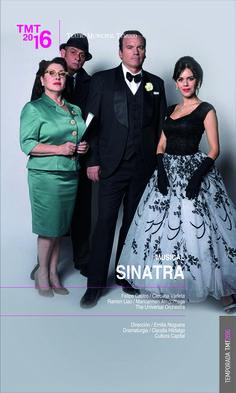 Sinatra, musical, Felipe Castro, Carolina Varleta, Maricarmen Arrigorriaga, Ramón Llao, Temporada 2016, Teatro Municipal Temuco
