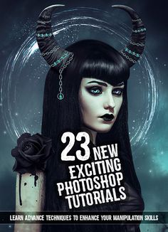 23 New Exciting Adobe Photoshop Tutorials to Enhance Your Skills #2017tutorials #photoediting #photomanipulation #photoshoptutorials #photoeffect