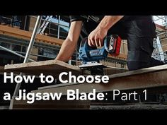 Woodworking Jigsaw How to Choose a Jigsaw Blade for Clean Straight Cuts -