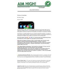 Is your business taking advantage of the POWER of SOCIAL MEDIA? Learn more in the July 2020 edition of AIM HIGH! Power Of Social Media, Aim High, Stand Tall