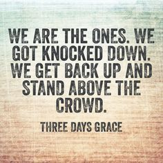 Three Days Grace Quotes - Google Search