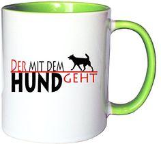 Mister Merchandise Kaffeetasse Becher Der mit dem Hund geht Teetasse, verschiedene Farben - http://geschirrkaufen.online/mister-merchandise/weiss-gruen-mister-merchandise-kaffeetasse-der