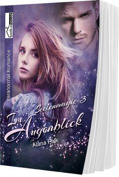 """4 Sterne für """"Im Augenblick - Seelenmagie 3"""" von Elenas ZeilenZauber, http://elenas-zeilenzauber.blogspot.de/2016/09/rezension-seelenmagie-im-augenblick-von.html"""