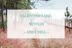 Valentine's day netflix ideas