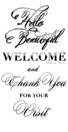 Hello Beautiful ~ Welcome and thank you for visiting ༺♡༻ Welcome To My Page, Hello Welcome, Hugs, Hello Beautiful, Beautiful Friend, Just Breathe, Inspire Me, Thankful, Lettering