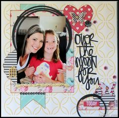 Over the moon for you - Teresa Collins (Daily Stories) Teresa Collins, Over The Moon, Page Layout, Scrapbooking Layouts, One Pic, My Favorite Things, Frame, Design, Frames