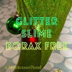 Glitter Slime, borax free with three easy to get ingredients and of course GLITTER!