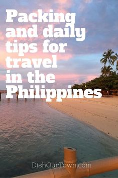 Packing and daily tips for family travel in the Philippines. - Travel Tips Philippines Vacation, Philippines Travel Guide, Packing Tips For Travel, Travel Guides, Travel Hacks, Budget Travel, Travel With Kids, Family Travel, Asia Travel