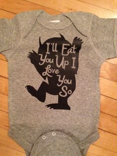"""""""I'll Eat You Up I Love You So"""" Onesie   33 Perfect Gifts For Book-Loving Babies"""