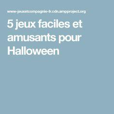 5 jeux faciles et amusants pour Halloween