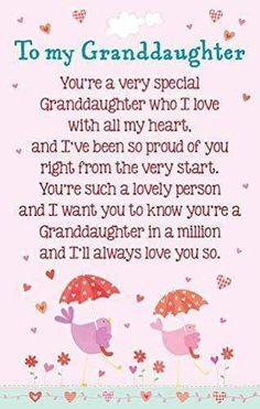 Grandkids Quotes, Quotes About Grandchildren, Birthday Quotes For Daughter, Daughter Quotes, Happy Birthday Grandaughter, Birthday Verses For Cards, Birthday Cards, Hug Quotes, Ill Always Love You