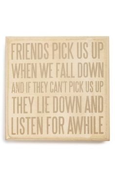 'Friends Pick Us Up' Box Sign