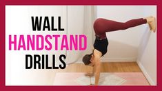 Handstand Tutorial - L-Shape Exercise Using a Wall 5 Minute Yoga, Wall Workout, Free Yoga Videos, Yoga Courses, Gentle Yoga, Advanced Yoga, Online Yoga, Morning Yoga, Yoga Teacher Training