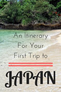 Two Weeks in Japan: An Itinerary for Your First Time in Japan