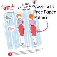 FREE with Issue 2 of Love Sewing - The simple sew cover gift paper sewing pattern - Lottie Blouse and Skirt